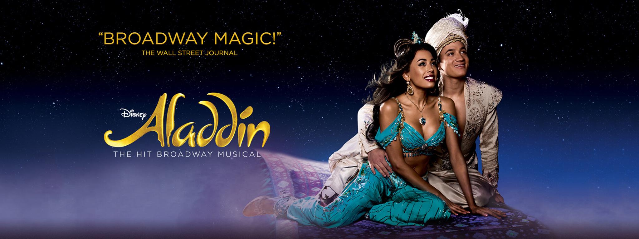 Disney ALADDIN - The Hit Broadway Musical - Get Tickets